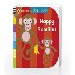 Baby Touch: Happy Families by NA Book-9780723281238