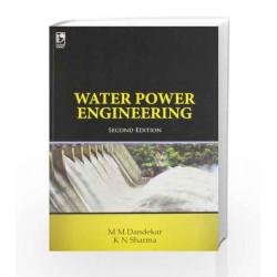 Water Power Engineering by M.M. Dandekar Book-9789325968981