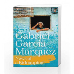 News of a Kidnapping by Gabriel Garcia Marquez Book-9780241968697