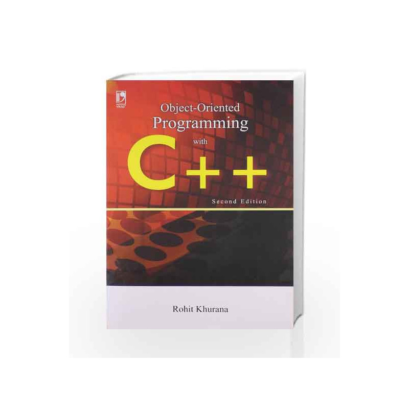c0c4e8e76d Object Oriented Programming With C++ by Rohit Khurana Book-9789325975644