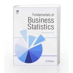 Fundamentals of Business Statistics by J.K. Sharma Book-9789325976160
