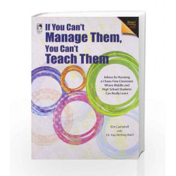 If You Can't Manage Them, You Can't Teach Them by Kim Campbell Book-9789325978423