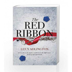 The Red Ribbon by Lucy Adlington Book-9781471406560
