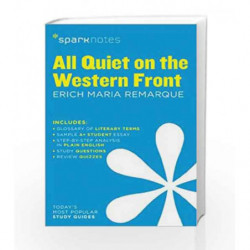 All Quiet on the Western Front SparkNotes Literature Guide by Remarque, Erich Maria Book-9781411469419