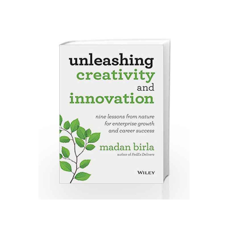 Unleashing Creativity And Innovation by Madan Birla-Buy Online Unleashing  Creativity And Innovation Book at Best Price in India:Madrasshoppe com