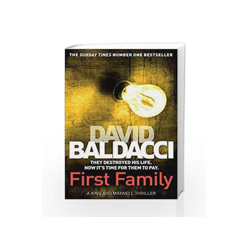 First Family (King and Maxwell Book 4)