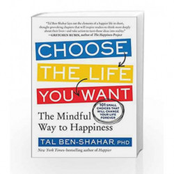 Choose the Life You Want by Tal Ben-Shahar Book-9788183224826