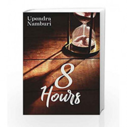 8 Hours (Numbers) by Upendra Namburi Book-9789386850041