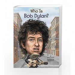 Who Is Bob Dylan? (Who Was?) by Jim O'Connor Book-9780448464619