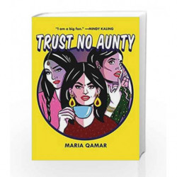 Trust No Aunty by Maria Qamar Book-9781501154737
