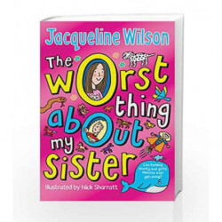 The Worst Thing About My Sister by Jacqueline Wilson Book-9780440869283