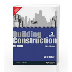 Building Construction: Metric Volume 3, 5e: Metric - Vol. 3 by McKay Book-9789332508248