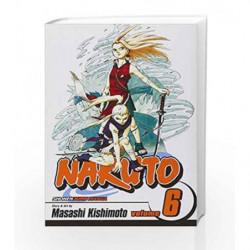Naruto 06 by Masashi Kishimoto Book-9781591167396