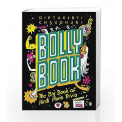 Bollybook: The Big Book of Hindi Movie Trivia by CHAUDHURI DIPTAKIRTI Book-9780143422174