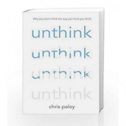 Unthink by Chris Paley Book-9781473610583
