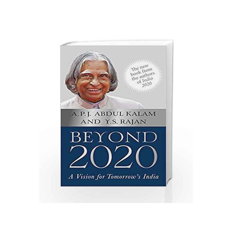 The Beyond 2020 Review.Beyond 2020 A Vision For Tomorrow S India By A P J Abdul Kalam Buy Online Beyond 2020 A Vision For Tomorrow S India Book At Best Price In