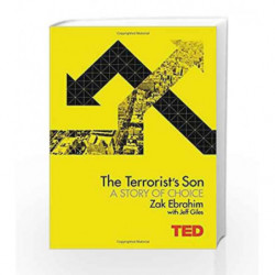 The Terrorist's Son: A Story of Choice (TED) by Zak Ebrahim Book-9781471139062