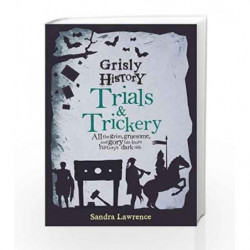 Grisly History - Trials and Trickery (Hideous History) by Sandra Lawrence Book-9781783422579