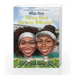 Who are Venus and Serena Williams? (Who Was?) by James Buckley Jr Book-9780515158038