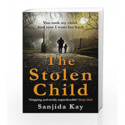 The Stolen Child by Sanjida Kay Book-9781782396925