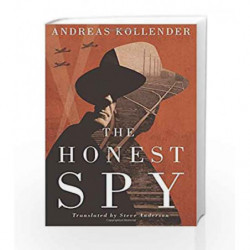 The Honest Spy by Andreas Kollender Book-9781542045001
