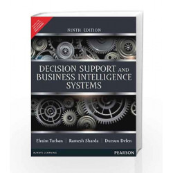 Decision Support and Business Intelligence Systems, 9e by Turban Book-9789332518254