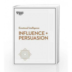Influence & Persuation (Emotional Intelligence Series) (HBR Emotional Intelligence) by HBR Paperbacks Book-9781633693937