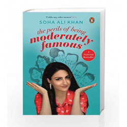 The Perils of Being Moderately Famous by Soha Ali Khan Book-9780143439967