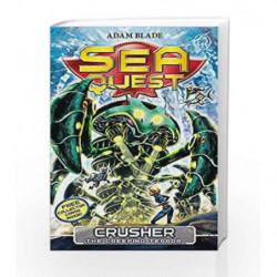 Sea Quest: 7: Crusher the Creeping Terror by Adam Blade Book-9781408324134
