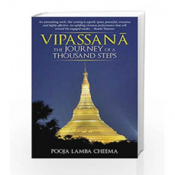 Vipassana: The Journey of A Thousand Steps by Pooja Lamba Cheema Book-9789381398777