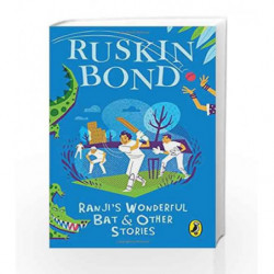 Ranji's Wonderful Bat and Other Stories by Ruskin Bond Book-9780143333128