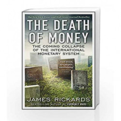 The Death of Money by James Rickards Book-9780670923700