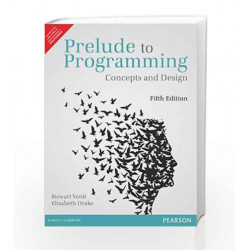 Prelude to Programming: Concepts and Design, 5e by Drake Book-9789332518766
