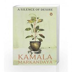 A Silence of Desire by Markandaya, Kamala Book-9780143102519
