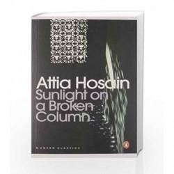 Sunlight on a Broken Column by Attia Hosain Book-9780143066484