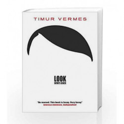 Look Who's Back by Timur Vermes Book-9781782067832