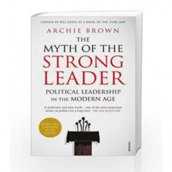 Myth of the Strong Leader by Archie Brown Book-9780099554851