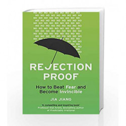 Rejection Proof: How I Beat Fear and Became Invincible by Jia Jiang Book-