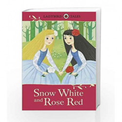 Ladybird Tales: Snow White and Rose Red by NA Book-9780723294528