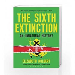 The Sixth Extinction: An Unnatural History by Elizabeth Kolbert Book-