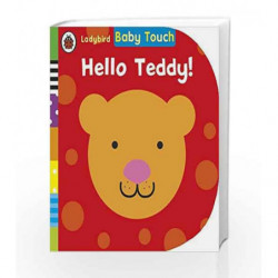 Baby Touch: Hello, Teddy (Ladybird Baby Touch) by Ladybird Book-9780723295563