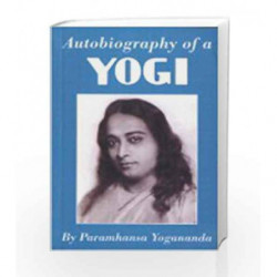 Autobiography of a Yogi by YOGANANDA PARAMHANSA Book-9788190210508