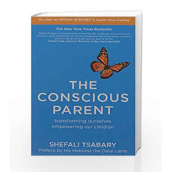 The Conscious Parent by Tsabary, Shefali Book-9781473623637
