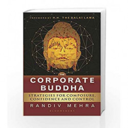 The Corporate Buddha: Strategies for Composure, Confidence and Control by RANDIV MEHRA Book-9789384898175