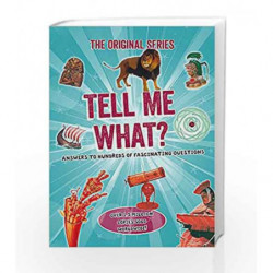 Tell Me What? (Tell Me Series) by Octopus Books Book-9780753728055