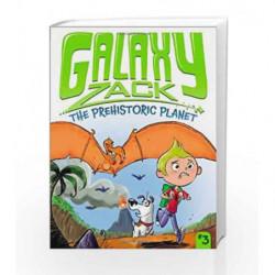 The Prehistoric Planet (Galaxy Zack) by Ray O'Ryan Book-9781442467156