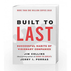 Built to Last: Successful Habits of Visionary Companies (Harper Business Essentials) by Jim Collins Book-9780060516406