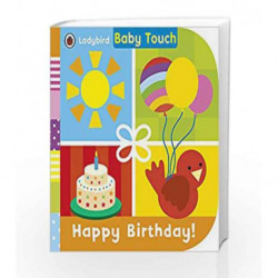 Baby Touch: Happy Birthday! by LADYBIRD Book-9780723299349