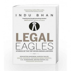 Legal Eagles: Stories of the Top Seven Indian Lawyers by Indu Bhan Book-9788184006353