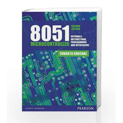 8051 Microcontrollers: Internals, Instructions, Programming &Interfacing, 2e by Subrata Ghoshal Book-9789332535756